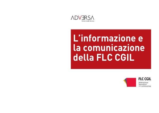 L'informazione e la comunicazione della FLC CGIL future media factory