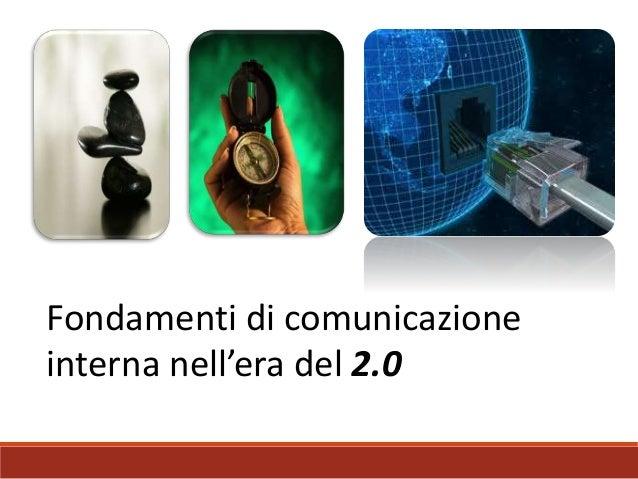 Fondamenti di comunicazione interna nell'impresa 2.0