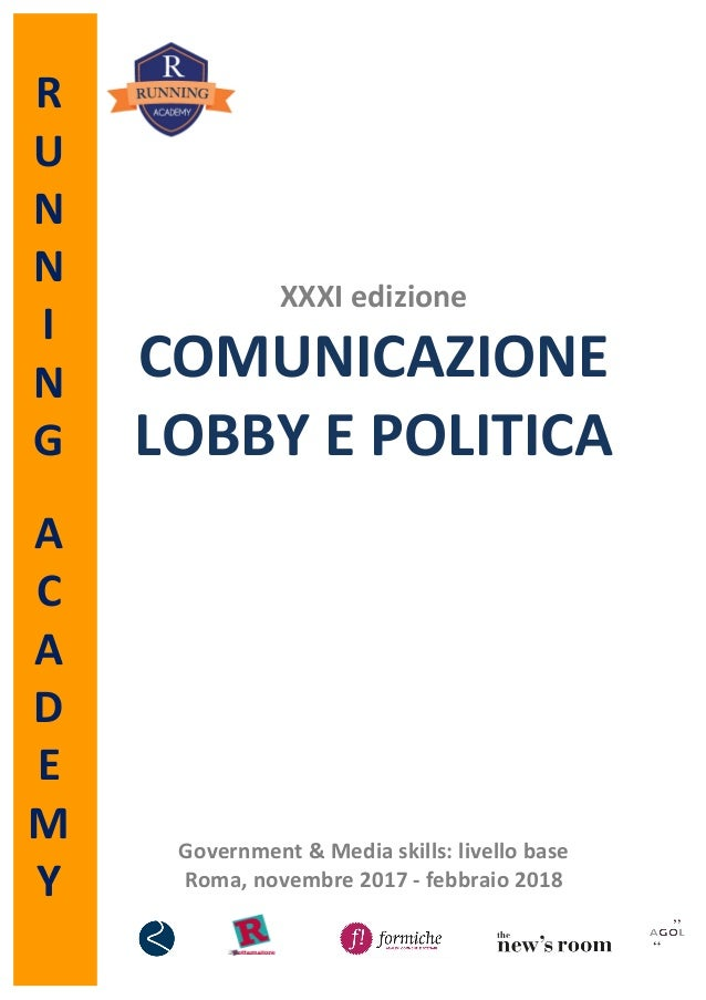 R U N N I N G  A C A D E M Y                XXVIIIedizione COMUNICAZIONE LOBBY...