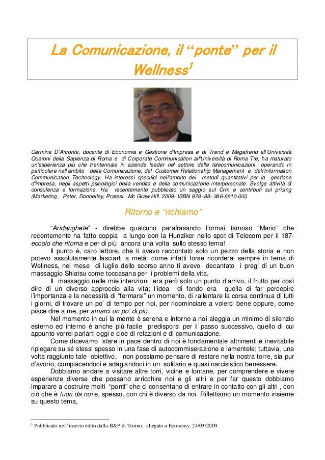 """La Comunicazione, il """"ponte"""" per il                      Wellness1Carmine D'Arconte, docente di Economia e Gestione d'Impr..."""