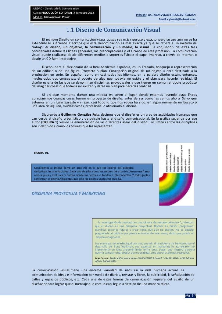 UNDAC – Ciencias de la ComunicaciónCurso: PRODUCCIÓN EDITORIAL X Semestre 2012                                            ...