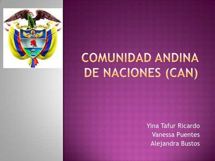 Comunidad Andina De Naciones (Can)