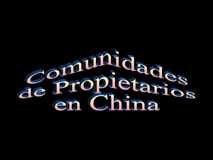 <ul>Comunidades de Propietarios en China </ul>
