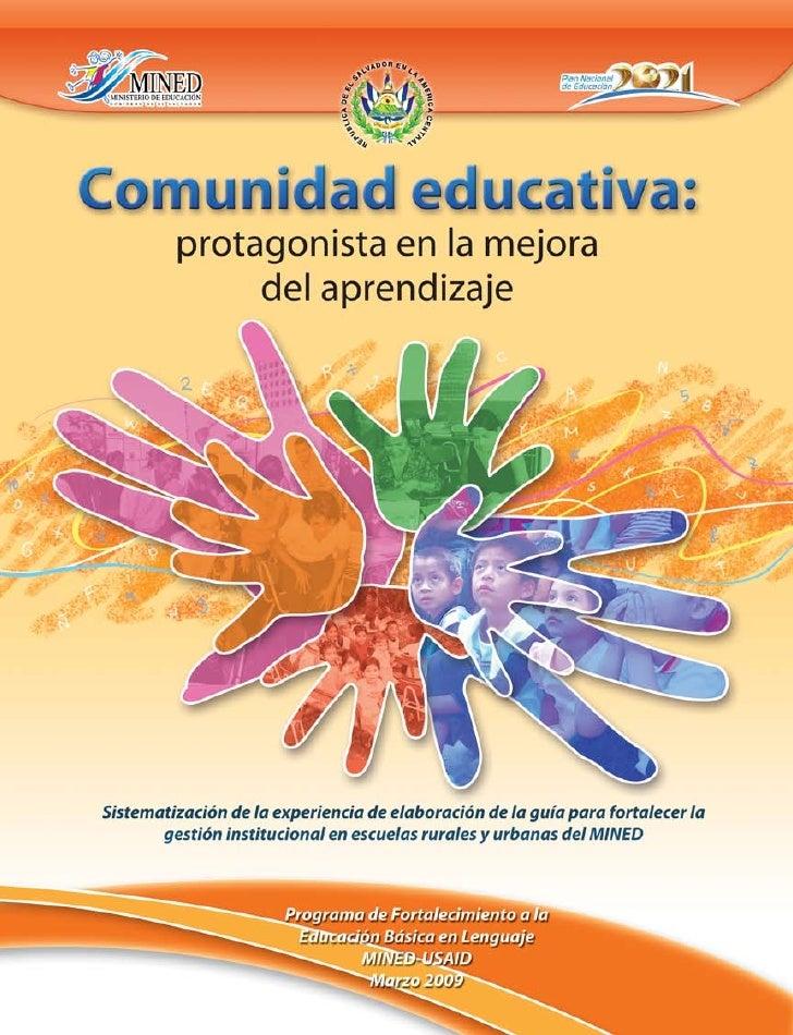Comunidad educativa:     protagonista en la mejora          del aprendizaje     Sistematización de la experiencia de elabo...
