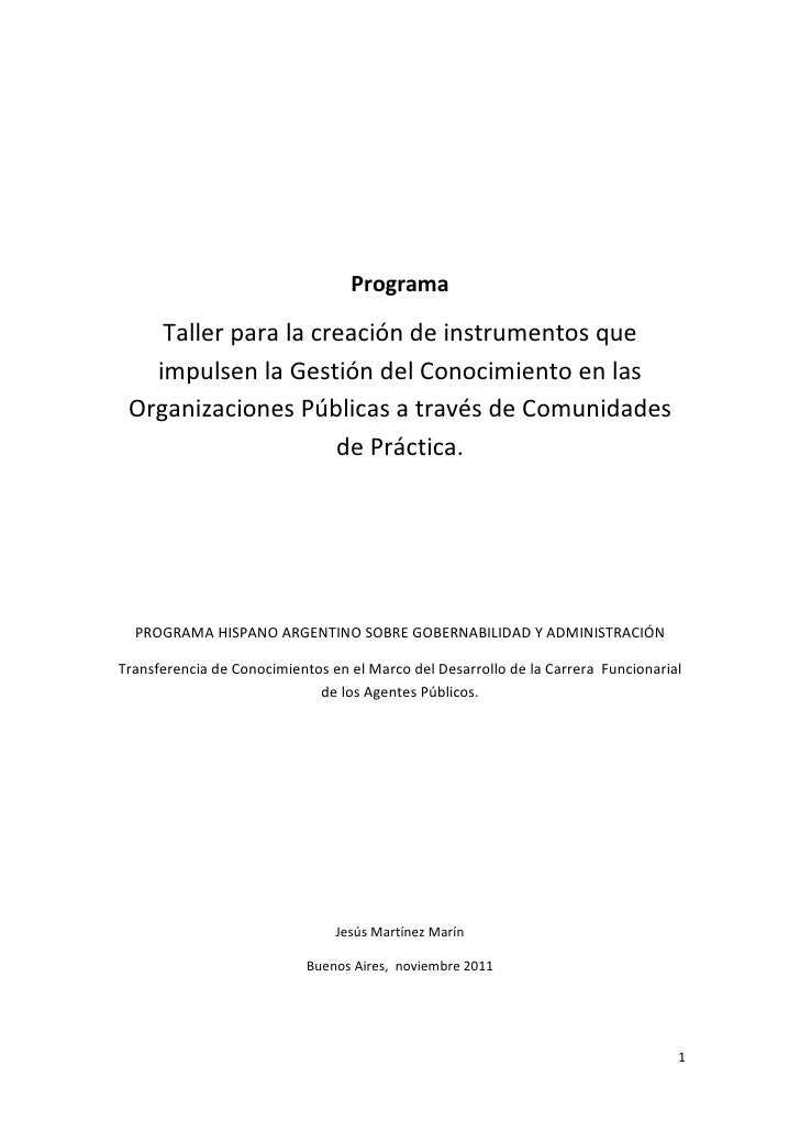 Programa    Taller para la creación de instrumentos que   impulsen la Gestión del Conocimiento en las Organizaciones Públi...