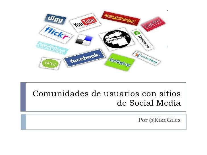 Comunidades de usuarios con sitios de Social Media