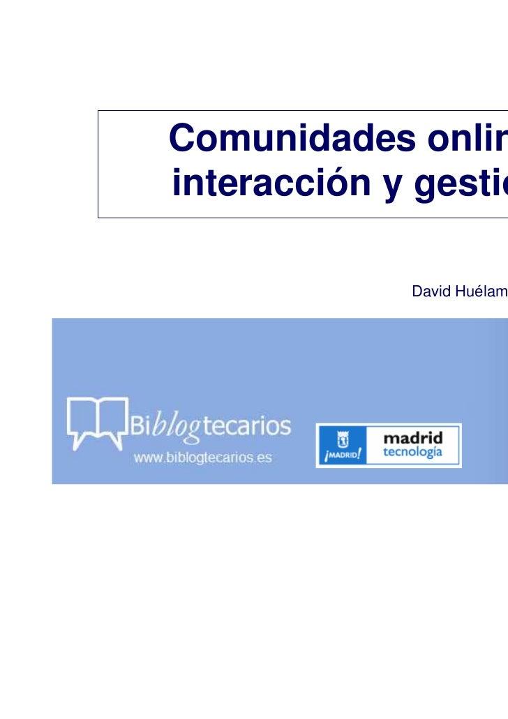 Comunidades online: interacción y gestión