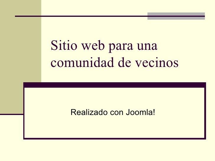 Sitio web para una comunidad de vecinos Realizado con Joomla!