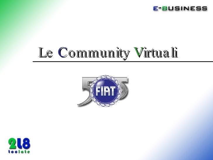 Le   C ommunity   V irtuali