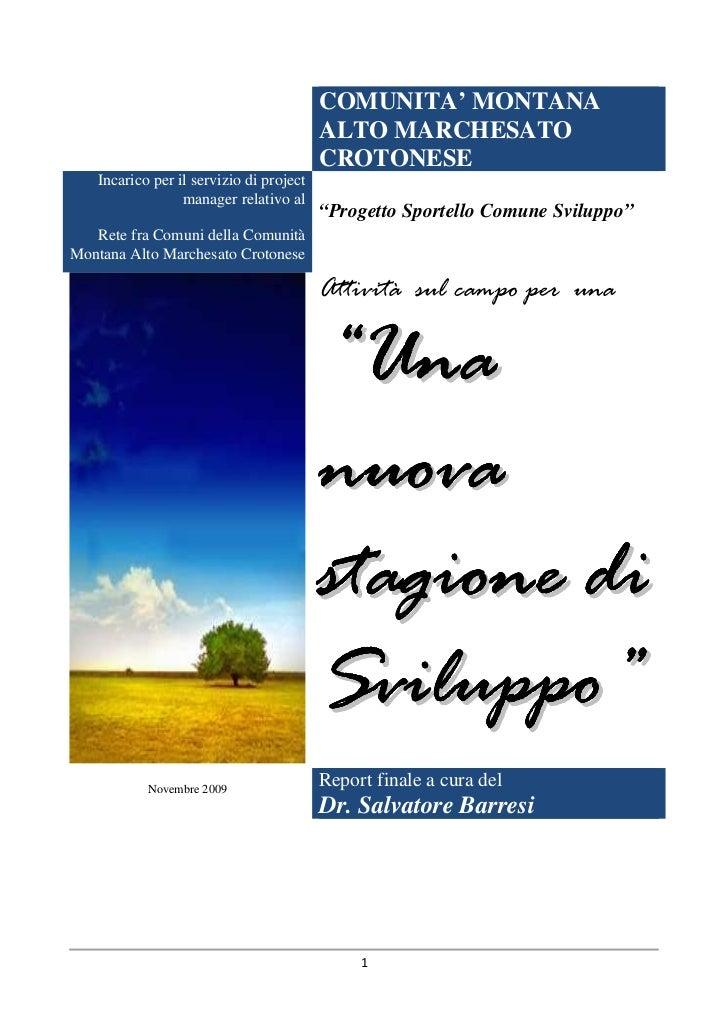 Comunita montana alto crotonese report ufficio per lo sviluppo s. barresi_2009