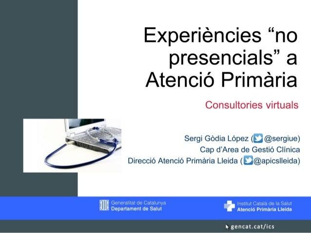 """Experiències """"no presencials"""" a Atenció Primària"""
