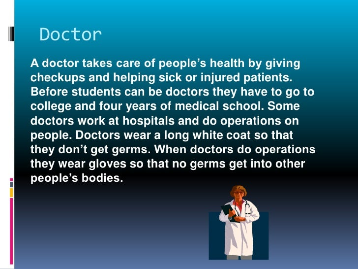 few lines on doctor Few lines on doctor  the doctor medical ethics law and human diversity dr cecile williams the movie the doctor is a good example of how communication in the health field should work the main character is jack mckee, who is a heart surgeon.