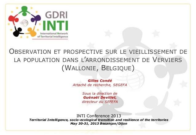 OBSERVATION ET PROSPECTIVE SUR LE VIEILLISSEMENT DELA POPULATION DANS L'ARRONDISSEMENT DE VERVIERS(WALLONIE, BELGIQUE)INTI...