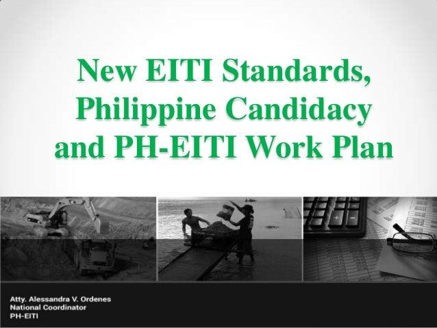 New EITI Standards, Philippine Candidacy and PH-EITI Work Plan