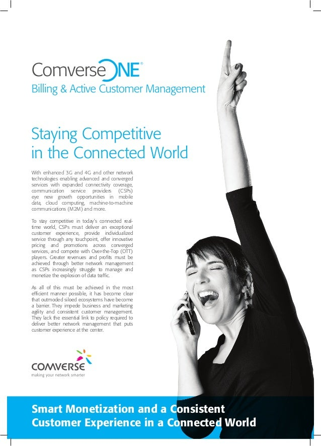 Staying Competitive in the Connected World Smart Monetization and a Consistent Customer Experience in a Connected World Wi...