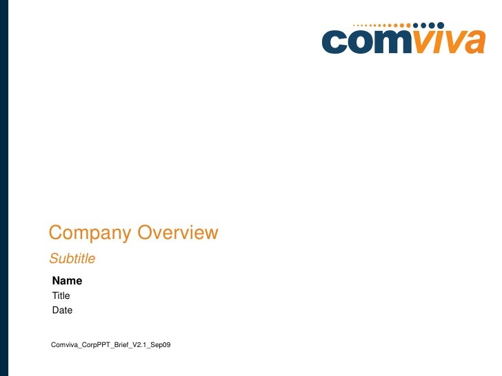 Company Overview Subtitle Name Title Date   Comviva_CorpPPT_Brief_V2.1_Sep09                                     1