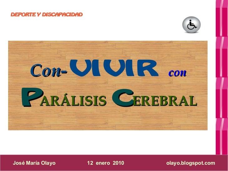 DEPORTE Y DISCAPACIDAD           Con-VIVIR                          con    PARÁLISIS CEREBRAL  José María Olayo         12...
