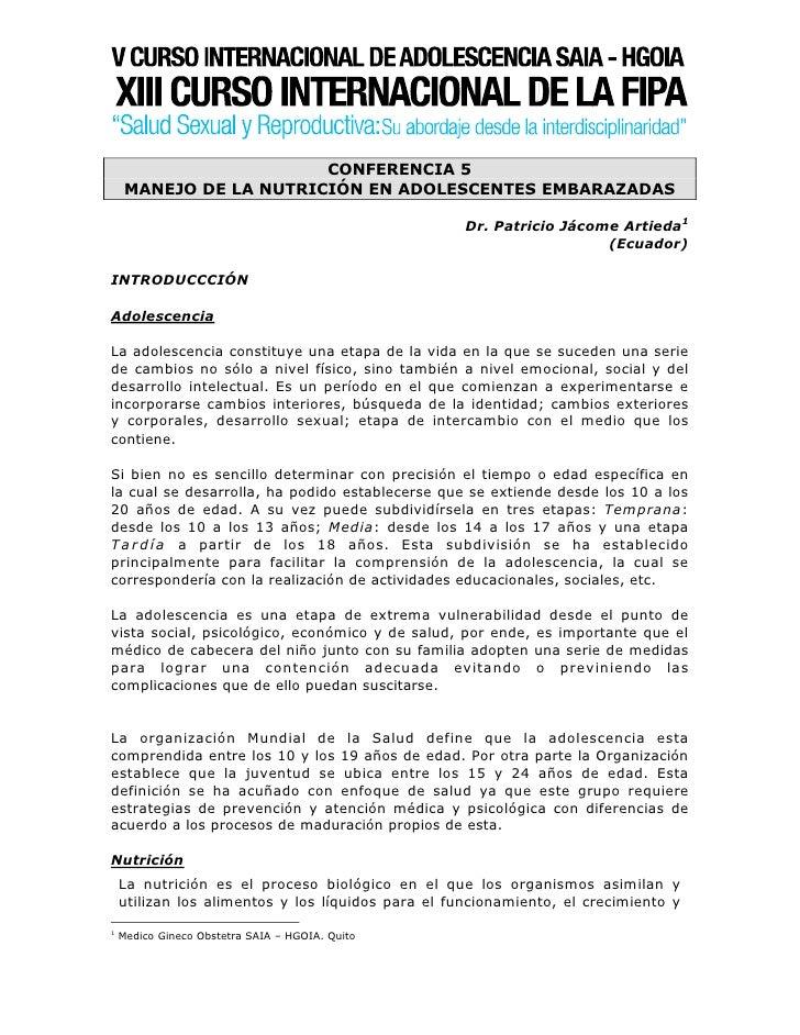 CONFERENCIA 5      MANEJO DE LA NUTRICIÓN EN ADOLESCENTES EMBARAZADAS                                                     ...
