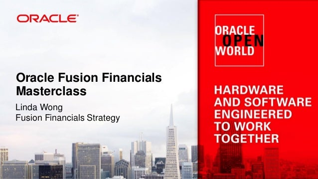 Oracle Fusion Financials Masterclass Linda Wong Fusion Financials Strategy
