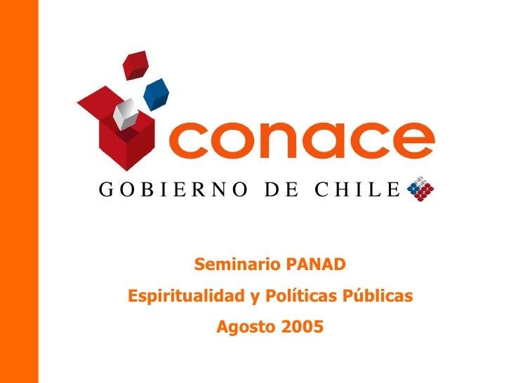 Seminario PANAD Espiritualidad y Políticas Públicas Agosto 2005