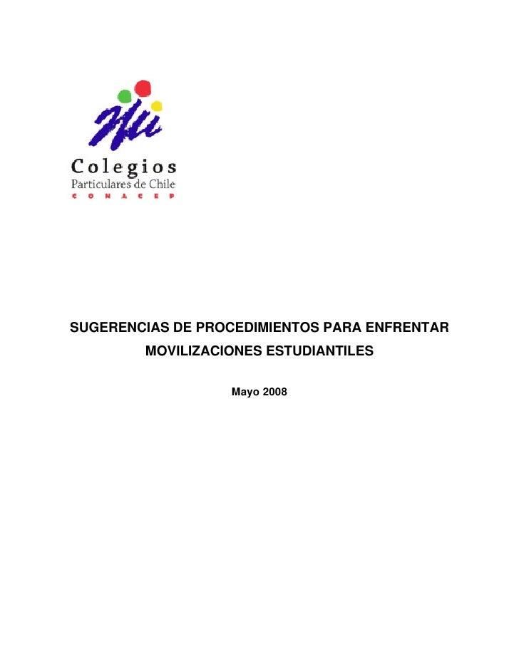 SUGERENCIAS DE PROCEDIMIENTOS PARA ENFRENTAR         MOVILIZACIONES ESTUDIANTILES                    Mayo 2008