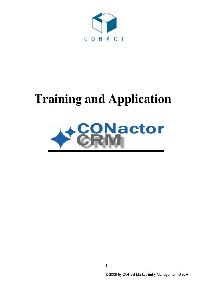 Training and Application            -1-             © 2009 by CONact Market Entry Management GmbH
