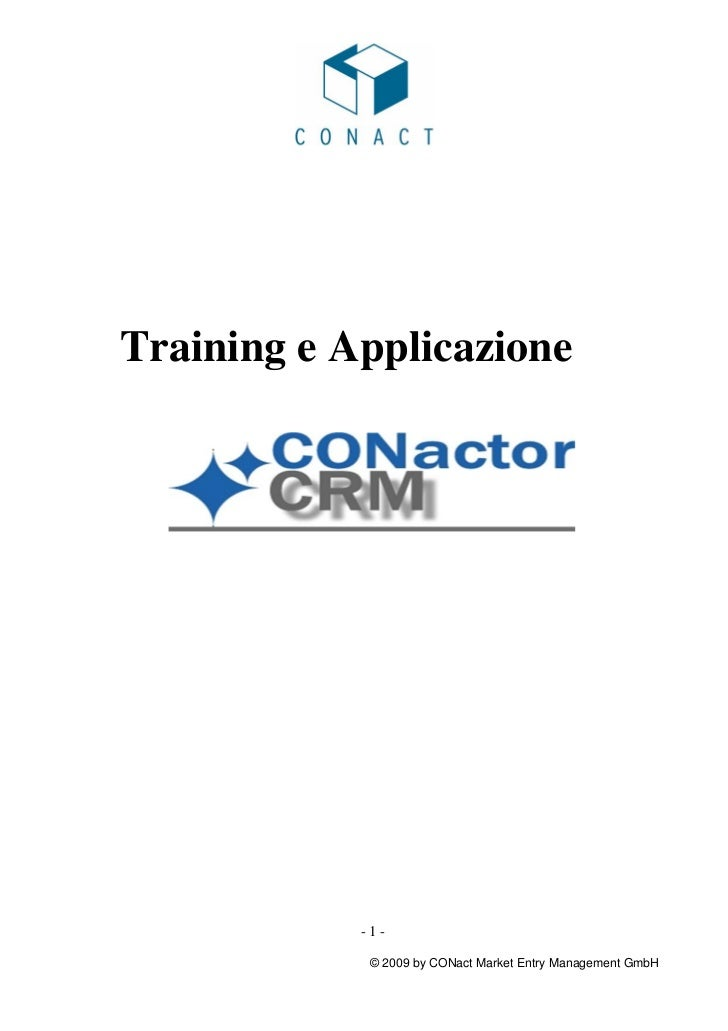 Training e Applicazione            -1-             © 2009 by CONact Market Entry Management GmbH