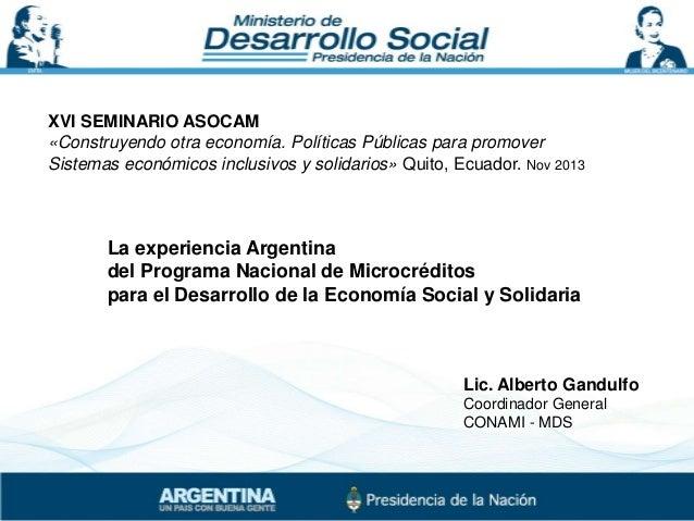 XVI SEMINARIO ASOCAM «Construyendo otra economía. Políticas Públicas para promover Sistemas económicos inclusivos y solida...