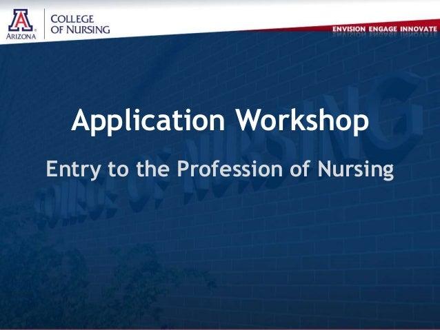 UA College of Nursing Application Workshop