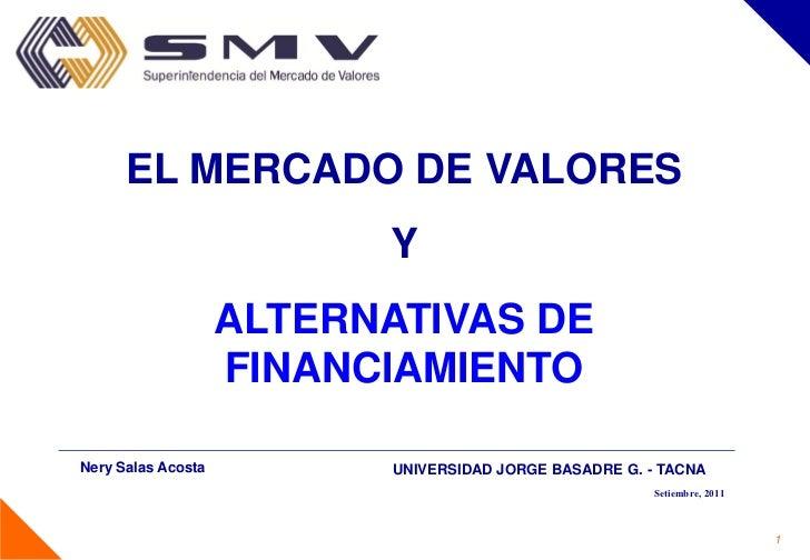 EL MERCADO DE VALORES                          Y                    ALTERNATIVAS DE                    FINANCIAMIENTONery ...
