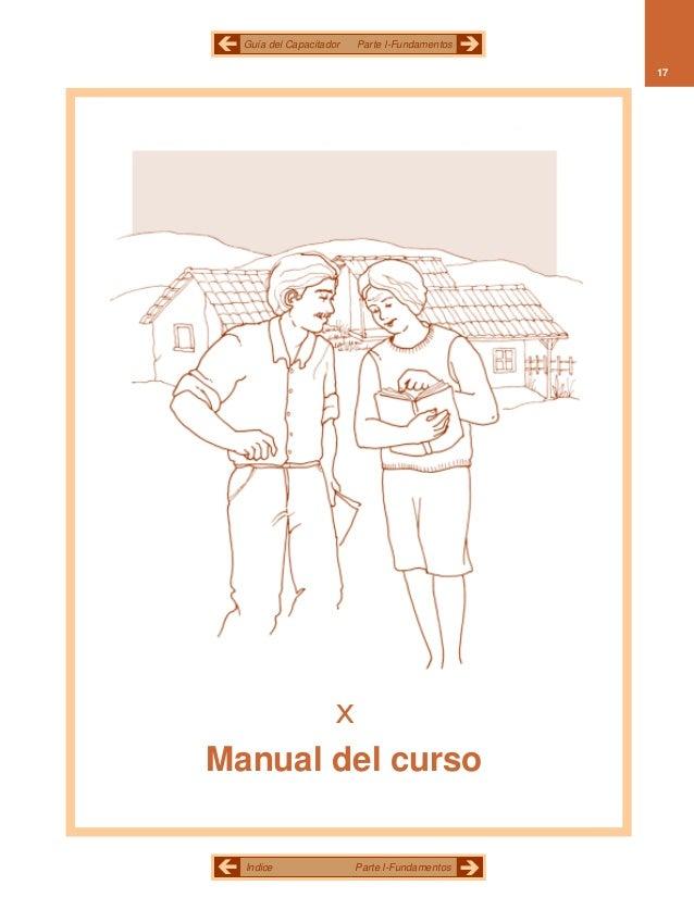 Guía del Capacitador   Parte I-Fundamentos                                               17       xManual del curso  Indic...