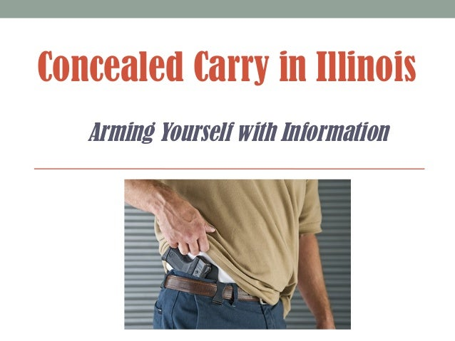 Concealed Carry in Illinois Arming Yourself with Information