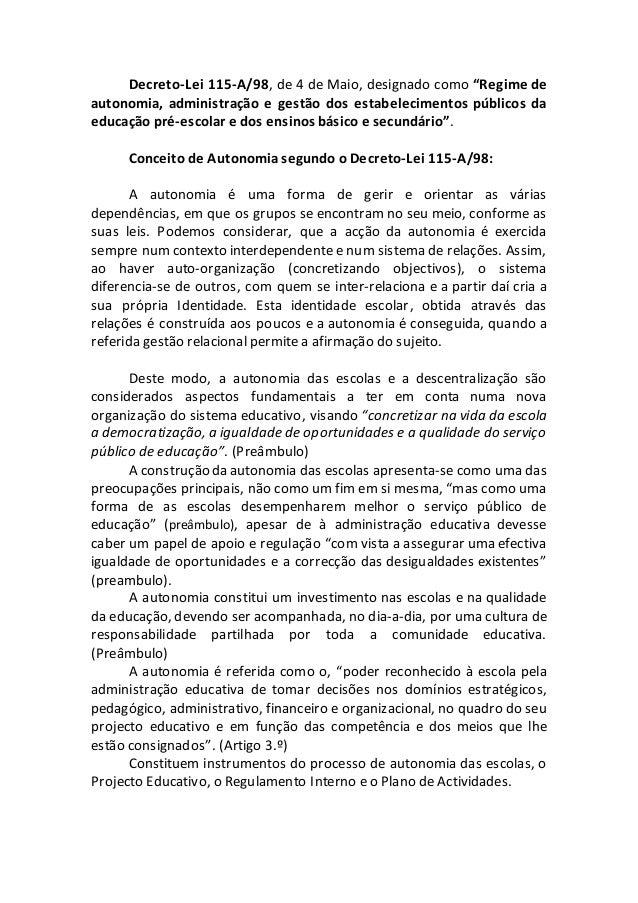 """Decreto-Lei 115-A/98, de 4 de Maio, designado como """"Regime de autonomia, administração e gestão dos estabelecimentos públi..."""