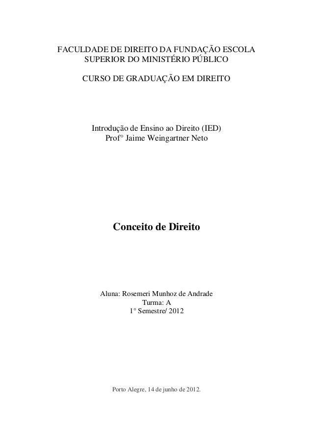 FACULDADE DE DIREITO DA FUNDAÇÃO ESCOLA SUPERIOR DO MINISTÉRIO PÚBLICO  CURSO DE GRADUAÇÃO EM DIREITO  Introdução de Ensin...