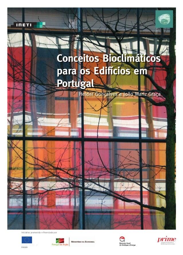101 FEDER Iniciativa promovida e financiada por Conceitos Bioclimáticos para os Edifícios em Portugal Helder Gonçalves e J...