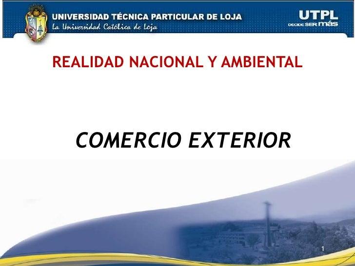 REALIDAD NACIONAL Y AMBIENTAL  COMERCIO EXTERIOR                                1