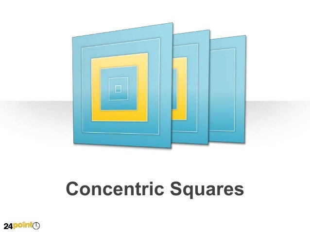 Concentric Squares Insert text insert text insert text Insert text insert text insert text Insert text insert text insert ...