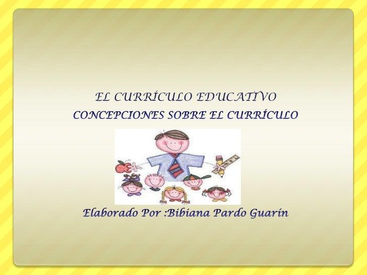 EL CURRÍCULO EDUCATIVO