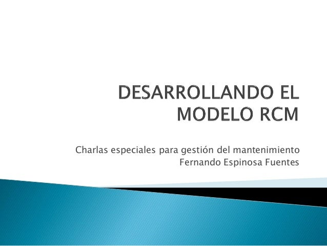 Concepcion rcm mantenimiento centrado en confiabilidad