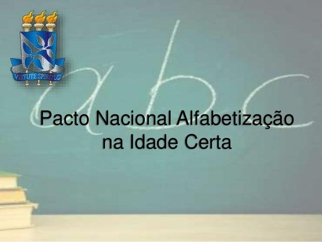 Pacto Nacional Alfabetização na Idade Certa