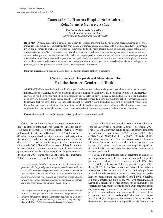 Psicologia: Teoria e PesquisaJan-Mar 2009, Vol. 25 n. 1, pp. 055-063                                  Concepções de Homens...