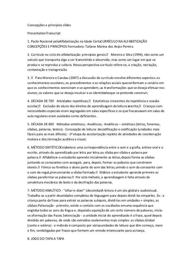 Concepções e princípios slides PresentationTranscript 1. Pacto Nacional pelaAlfabetização na Idade CertaCURRÍCULO NA ALFAB...