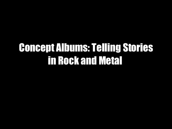 Concept Albums: Telling Stories in Rock and Metal