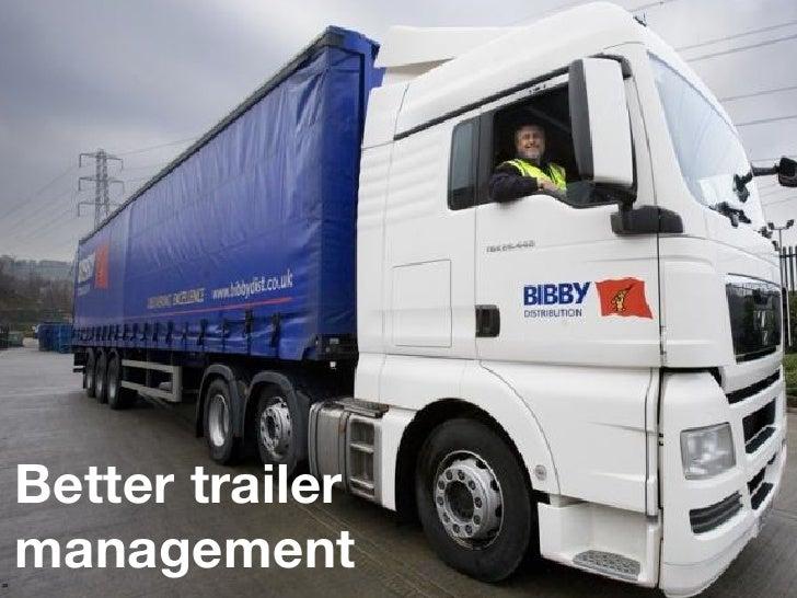Better trailermanagement