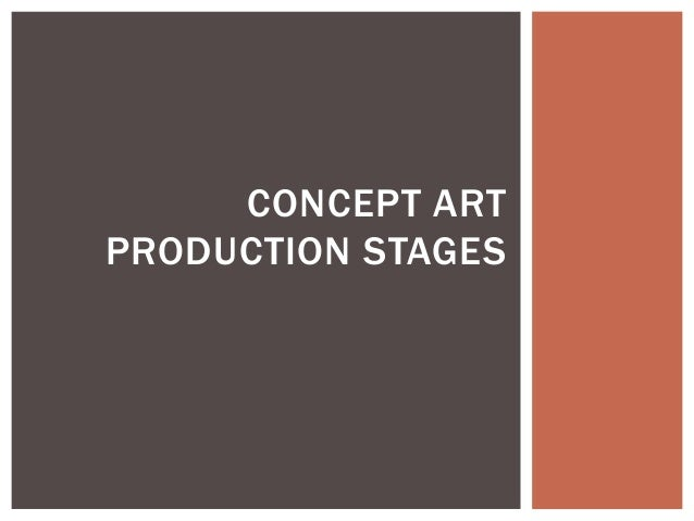 CONCEPT ART PRODUCTION STAGES