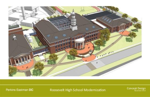 Roosevelt High School Moderniza on  Concept Design November 2013
