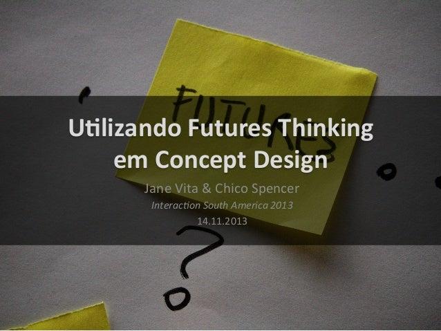 Concept design futures_thinking