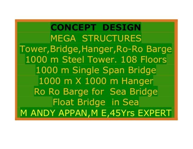 Concept  design   mega  structures