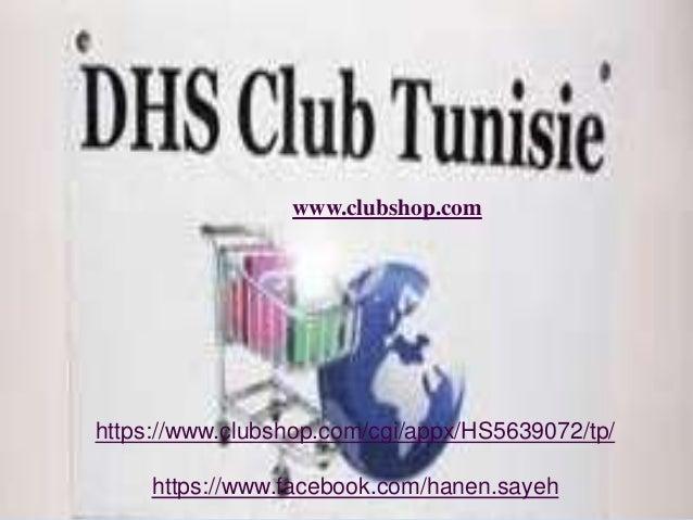 www.clubshop.com www.clubshop.com /tp/5639072https://www.clubshop.com/cgi/appx/HS https://www.facebook.com/hanen.sayeh