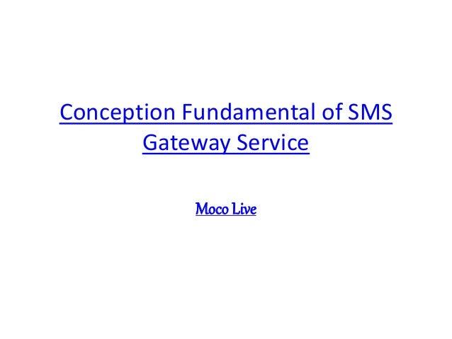 Conception Fundamental of SMS Gateway Service Moco Live